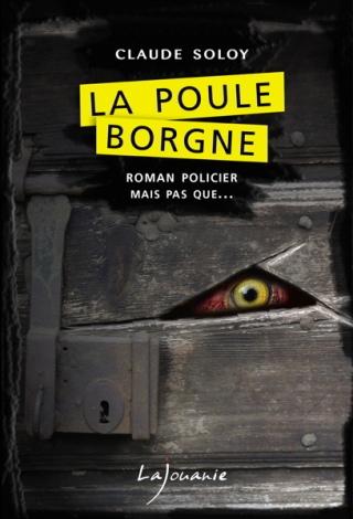Claude Soloy La Poule Borgne