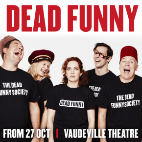 Dead Funny by Terry Johnson at the Vaudeville Theatre in London with Katherine Parkinson