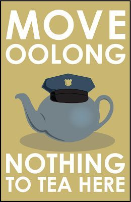 tea joke: move oolong, nothing to tea here