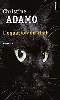 L'Équation du chat de Christine Adamo