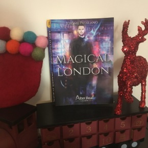 Magical London de Jérôme Patalano aux éditions Alter Real