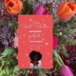 Une Saint-Valentin presque parfaite, la dernière comédie romantique de Caroline W. Barnes.